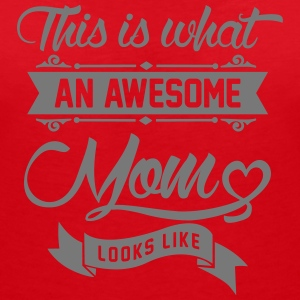 This is what an awesome Mom looks like T-Shirts - Frauen T-Shirt mit V-Ausschnitt