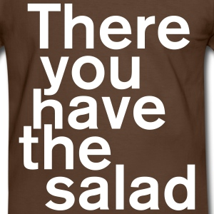 Statement : There you have the salad - Männer Kontrast-T-Shirt