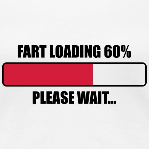 Fart Loading T-Shirts - Frauen Premium T-Shirt