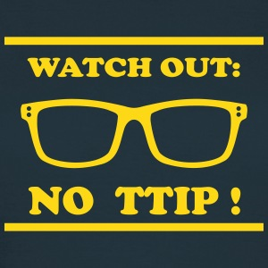 Watch out - TTIP Camisetas - Camiseta mujer