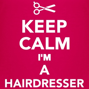 Keep calm I'm a hairdresser T-Shirts - Kinder Premium T-Shirt