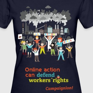 Workers' rights T-Shirts - Frauen Bio-T-Shirt
