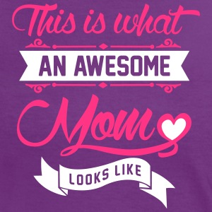 This is what an awesome Mom looks like T-Shirts - Frauen Kontrast-T-Shirt