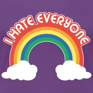 i hate everyone T-Shirts - Women's Premium T-Shirt