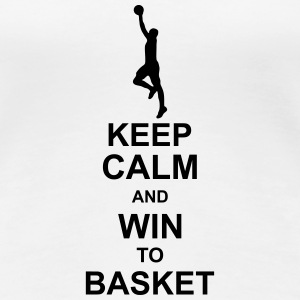 keep_calm_and_win_to_basket_g1 T-Shirts - Women's Premium T-Shirt