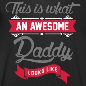 This is what an awesome Daddy looks like T-Shirts - Männer T-Shirt mit V-Ausschnitt
