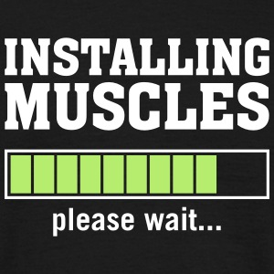 Installing Muscles (Please Wait) T-shirts - Herre-T-shirt
