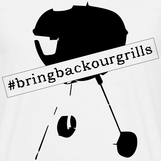 #bringbackourgrills