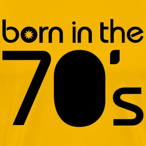 born in the 70´s Tee shirts - T-shirt Premium Homme