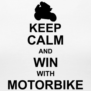 keep_calm_and_win_with_motorbyke_g1 T-Shirts - Women's Premium T-Shirt