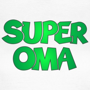 Super Oma Grossmutter T-Shirts - Frauen T-Shirt