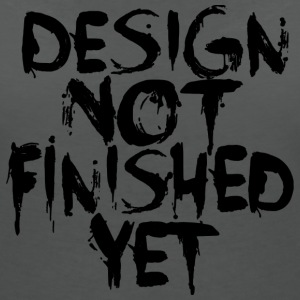 Design not Finished Black T-Shirts - Frauen T-Shirt mit V-Ausschnitt