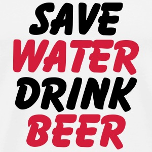 Save water, drink beer T-shirts - Herre premium T-shirt