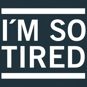 I´m So Tired T-shirts - Herre-T-shirt