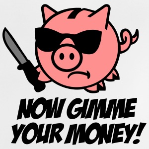 Now gimme your money - Sparschwein T-Shirts - Baby T-Shirt