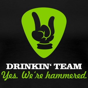 drinkin' team - yes. we're hammered (2c) T-Shirts - Women's Premium T-Shirt