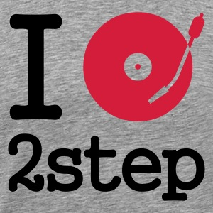 i dj play listen to 2 step - Camiseta premium hombre
