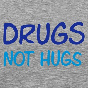 drugs - not hugs - Mannen Premium T-shirt