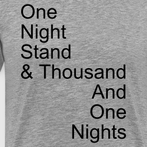 thousand and one night stand 1c - Mannen Premium T-shirt