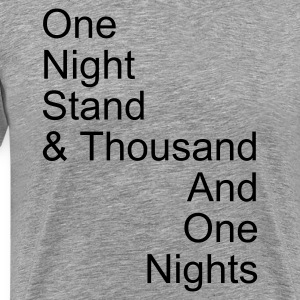 thousand and one night stand 1c - Premium-T-shirt herr