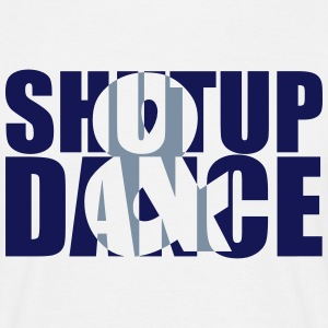 shut up and dance - Men's T-Shirt