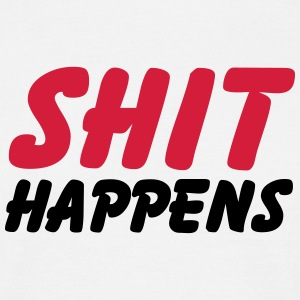 Shit happens T-shirts - T-shirt herr