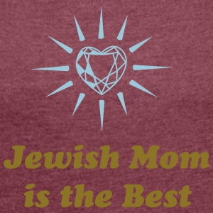 Jewish Mom is the Best - Frauen T-Shirt mit gerollten Ärmeln
