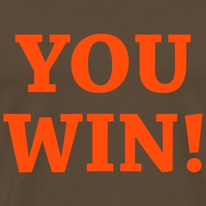 You win ! T-Shirts - Men's Premium T-Shirt