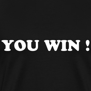 You win ! T-skjorter - Premium T-skjorte for menn