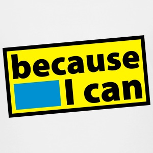 because i can T-Shirts - Teenager Premium T-Shirt