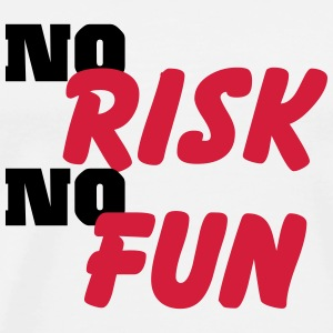 No risk, no fun T-Shirts - Men's Premium T-Shirt