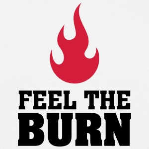 Feel The Burn (Flame) T-Shirts - Men's T-Shirt