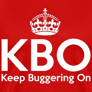 KBO - Keep Buggering on T-shirts - Premium-T-shirt herr