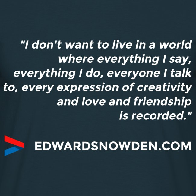 Snowden Quote Men's T-Shirt