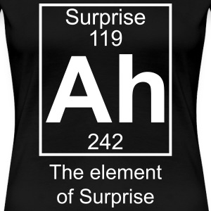 Ah - the Element of Surprise - Women's Premium T-Shirt