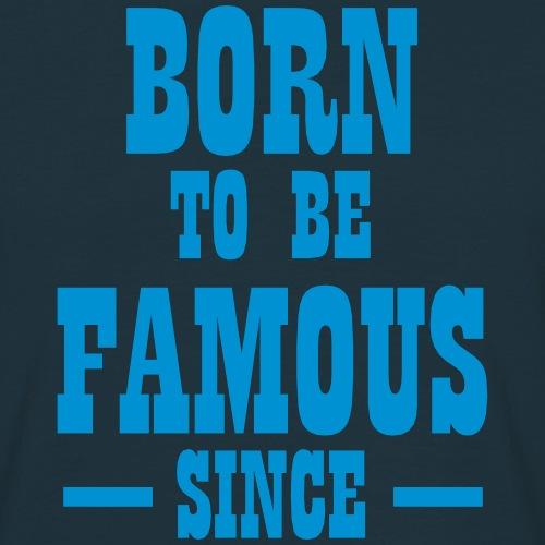 Born to be famous -neutral zum Selbstgestalten-