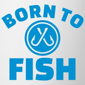 Born to fish Flaschen & Tassen - Tasse