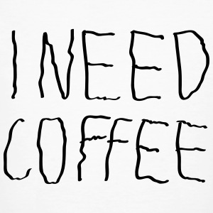 I Need Coffee T-Shirts - Männer Bio-T-Shirt