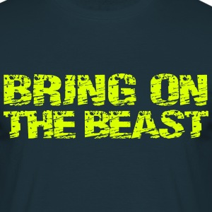 Bring on the Beast T-shirts - Mannen T-shirt