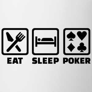 Eat sleep Poker Flaschen & Tassen - Tasse