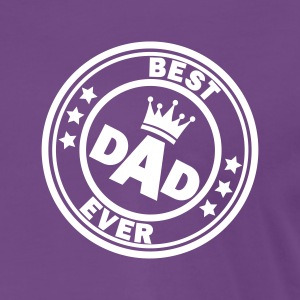best dad ever 2 T-Shirts - Männer Premium T-Shirt