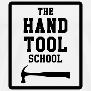 The Hand Tool School Tee shirts - T-shirt Premium Homme