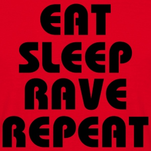 Eat, sleep, rave, repeat Koszulki - Koszulka męska