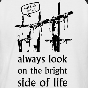 Monty Python Always look on the bright side - Männer Baseball-T-Shirt