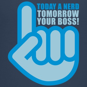Today a nerd - tomorrow your boss Magliette - Maglietta Premium per ragazzi