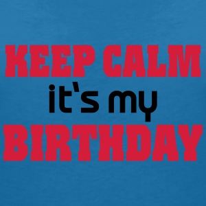 Keep calm - it's my Birthday T-skjorter - T-skjorte med V-utsnitt for kvinner