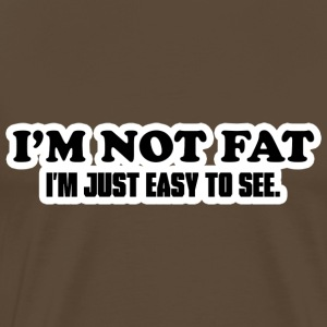 I'm Not Fat T-Shirts - Men's Premium T-Shirt