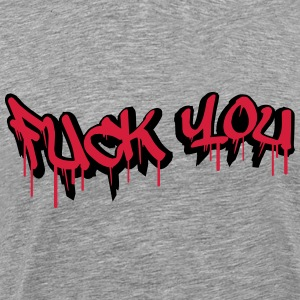 Fuck You Graffiti Design T-Shirts - Men's Premium T-Shirt