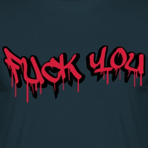 Fuck You Graffiti Design T-Shirts - Men's T-Shirt