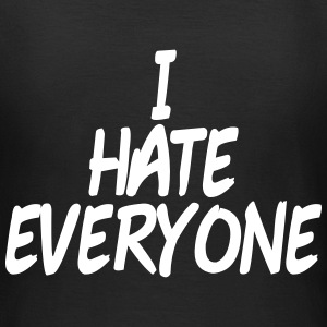 I hate everyone T-Shirts - Frauen T-Shirt
